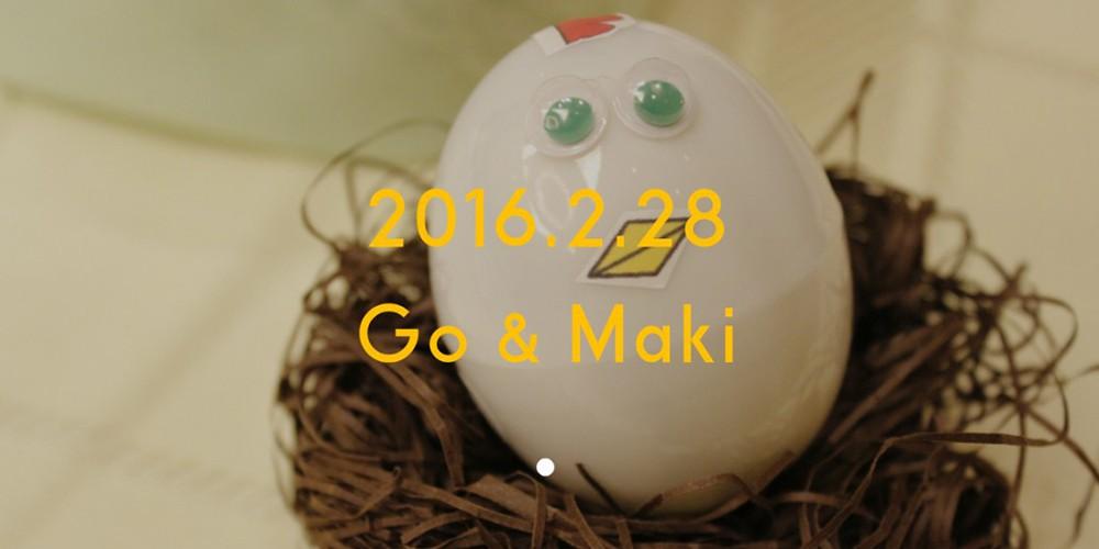 2016年2月28日 Go & Maki